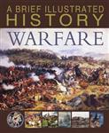 Brief Illustrated History of Warfare