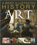 Brief Illustrated History of Art