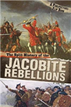 Split History of the Jacobite Rebellions
