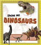 Show Me Dinosaurs