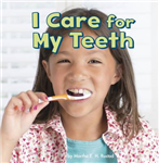 I Care for My Teeth