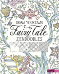 Draw Your Own Fairy Tale Zendoodles