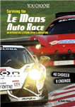 Surviving the Le Mans 24 Hours Race