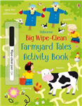 Big Wipe Clean Farmyard Tales Activity Book