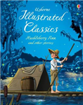 Illustrated Classics Huckleberry Finn & Other Stories