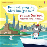 Pussy Cat, Pussy Cat, Where Have You Been? I\'ve Been to New York and Guess What I\'ve Seen...