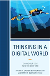 Thinking in a Digital World
