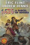 1635: A Parcel of Rogues: A Parcel of Rogues