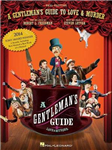 Lutvak a Gentleman's Guide to Love & Murder Vocal Selections