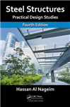 Steel Structures: Practical Design Studies