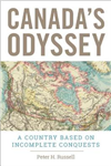 Canada\'s Odyssey: A Country Based on Incomplete Conquests