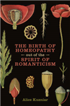 Birth of Homeopathy out of the Spirit of Romanticism