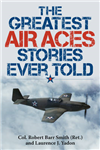 Greatest Air Aces Stories Ever Told