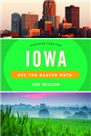 Iowa Off the Beaten Path R