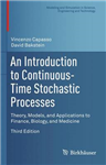 An Introduction to Continuous-Time Stochastic Processes: Theory, Models, and Applications to Finance, Biology, and Medicine
