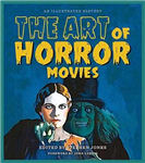 Art of Horror Movies: An Illustrated History