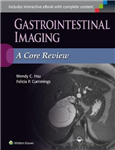 Gastrointestinal Imaging: A Core Review