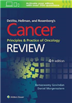 DeVita, Hellman, and Rosenberg\'s Cancer, Principles and Practice of Oncology: Review