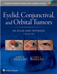 Eyelid, Conjunctival, and Orbital Tumors: An Atlas and Textb