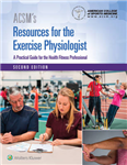 ACSM\'s Resources for the Exercise Physiologist
