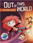 Out of this World: First Family in Space
