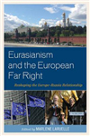 Eurasianism and the European Far Right