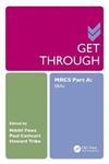 Get Through MRCS: SBAs: Part A