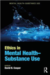 Ethics in Mental Health-Substance Use