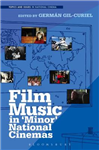Film Music in 'Minor' National Cinemas