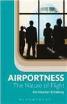 Airportness: The Nature of Flight