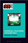 Supercell\'s Supercell Featuring Hatsune Miku
