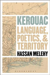 Kerouac: Language, Poetics, and Territory