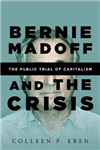 Bernie Madoff and the Crisis