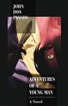Adventures of a Young Man: A Novel