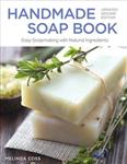 Handmade Soap Book, Rev 2nd Edn