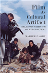 Film as Cultural Artifact: Religious Criticism of World Cinema