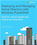 Deploying and Managing Active Directory with Windows PowerSh