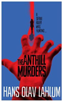 Anthill Murders
