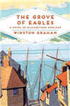 The Grove of Eagles: A Novel of Elizabethan England