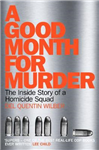 A Good Month For Murder: The Inside Story Of A Homicide Squad