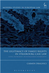 Legitimacy of Family Rights in Strasbourg Case Law