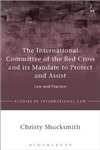 International Committee of the Red Cross and its Mandate to