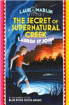 Laura Marlin Mysteries: The Secret of Supernatural Creek