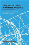 Human Remains and Mass Violence: Methodological Approaches