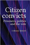 Citizen Convicts