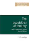 Acquisition of Territory in International Law
