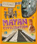 Explore!: Mayan Civilisation