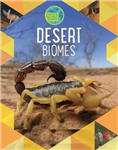 Earth's Natural Biomes: Deserts