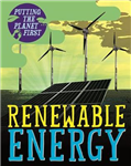 Putting the Planet First: Renewable Energy