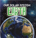 Our Solar System: Earth